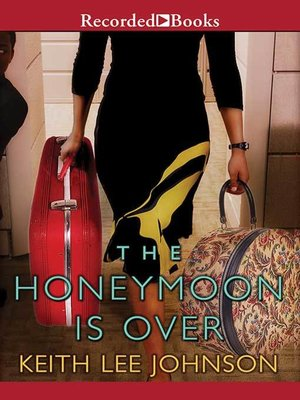 cover image of The Honeymoon is Over
